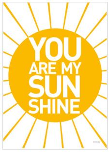 You are my Sunshine print - This Modern Life