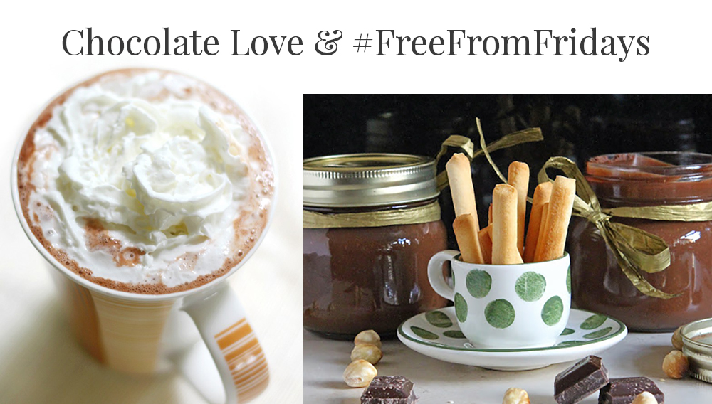Give Me All the Chocolate & #FreeFromFridays